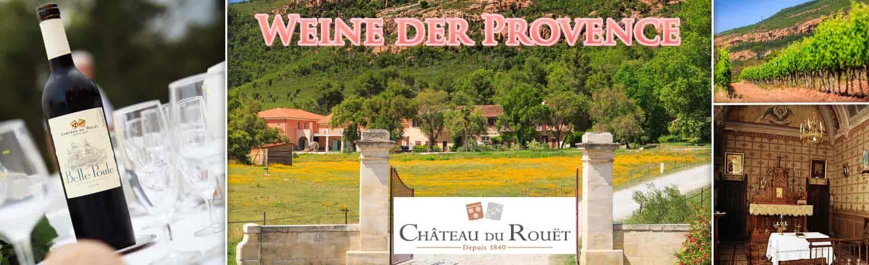 Chateau du Rouet Weine der Provence bei Importweine bestellen