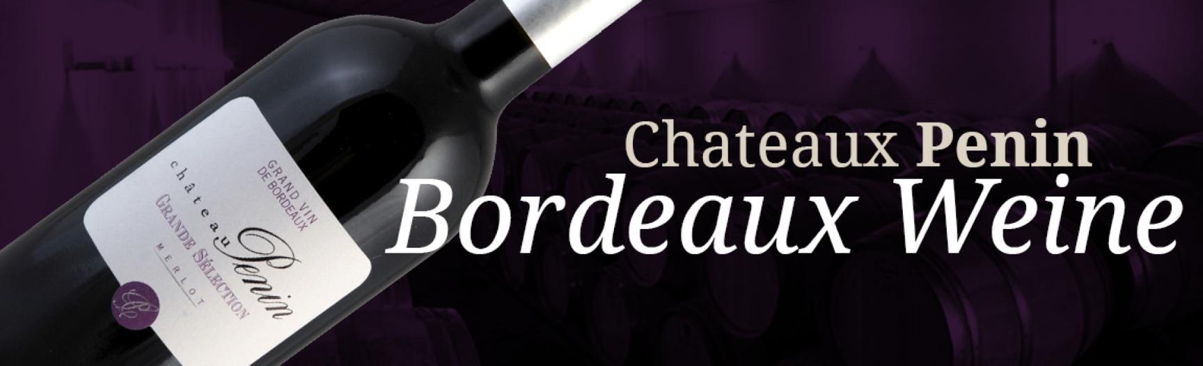 Bordeaux Weine bei Chateau Penin
